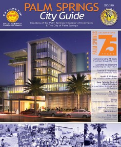 Palm Springs City Guide 2013 / 2014 2013 / 2014