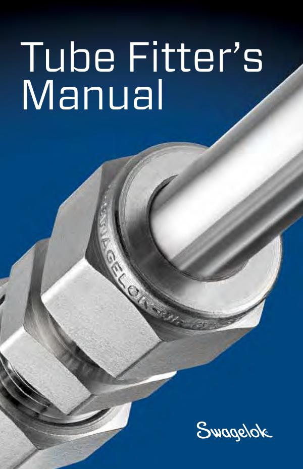 Swagelok Installer's Pocket Guides Swagelok Tube Fitters Manual