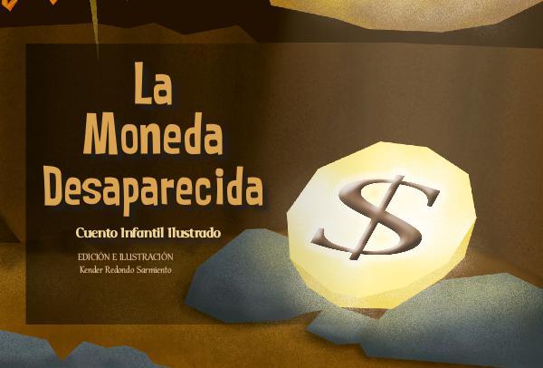 La Moneda Desaparecida Cuento Ilustrado