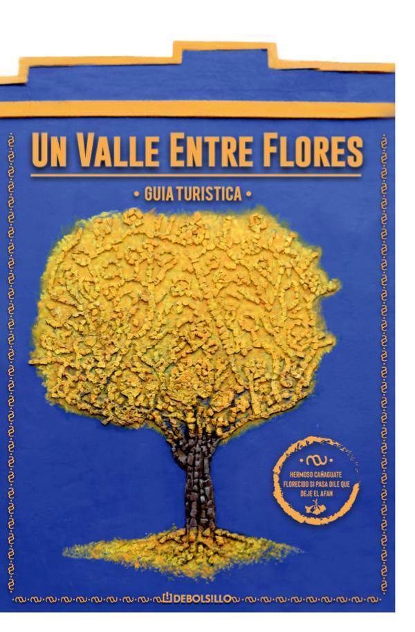 Un Valle Entre Flores - Guía Turística Guía Turística