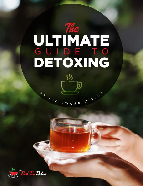 Red Tea Detox PDF Book - The Ultimate Guide To Detoxing Red Tea Detox PDF Book - The Ultimate Guide To Det