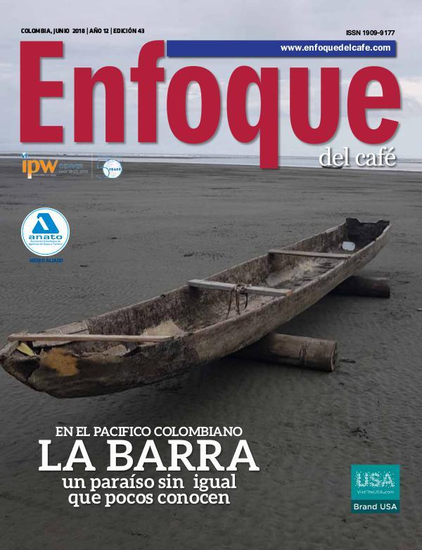 REVISTA ENFOQUE DEL CAFÉ EDICIÓN Enfoque del Café Edición 43
