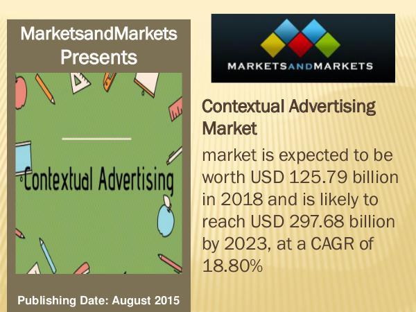 Contextual Advertising Market worth 297.68 billion USD by 2023 Contextual Advertising Market