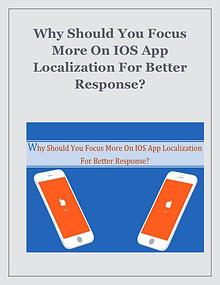 Why Should You Focus More On IOS App Localization For Better Response