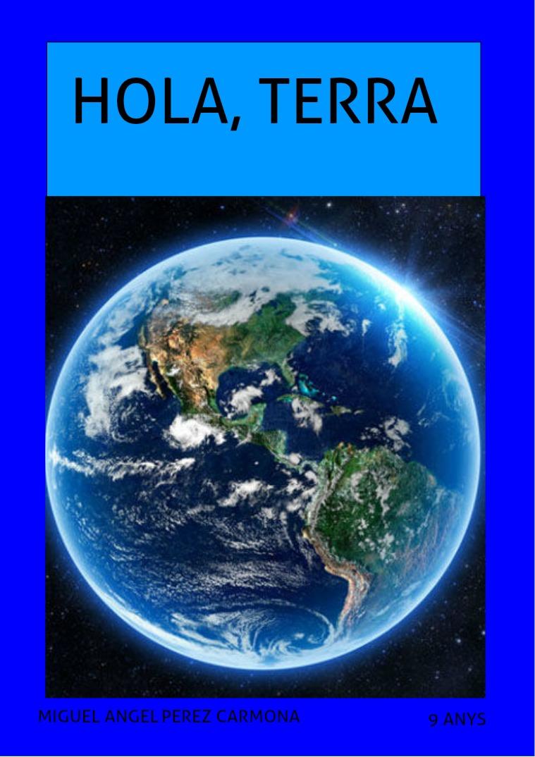 HOLA, TERRA 1
