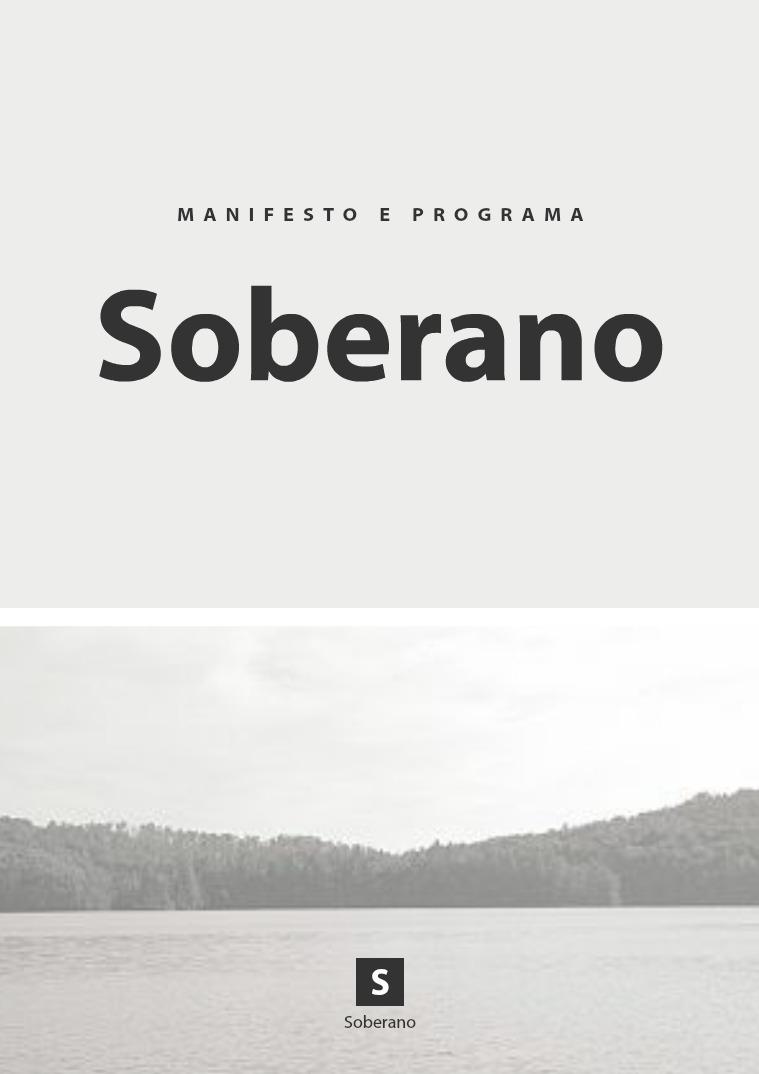 Manifesto e Programa SOBERANO Manifesto e Programa SOBERANO