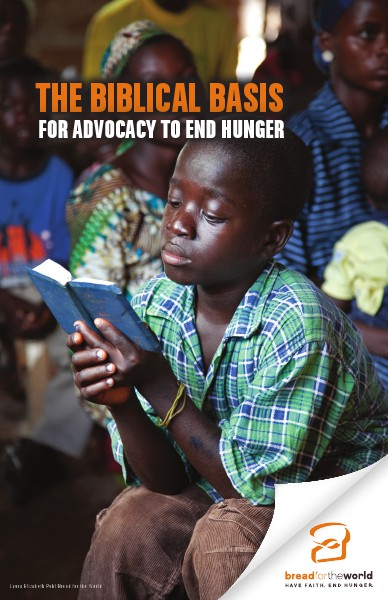 2014 Congressional Elections The Biblical Basis for Advocacy to End Hunger