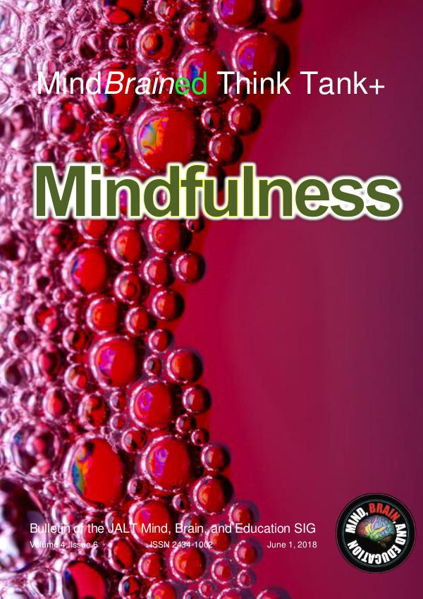 Latest Issue of the MindBrainEd Think Tank + (ISSN 2434-1002) 6 MindBrained Bulletin Think Tank V4i6 Mindfulness