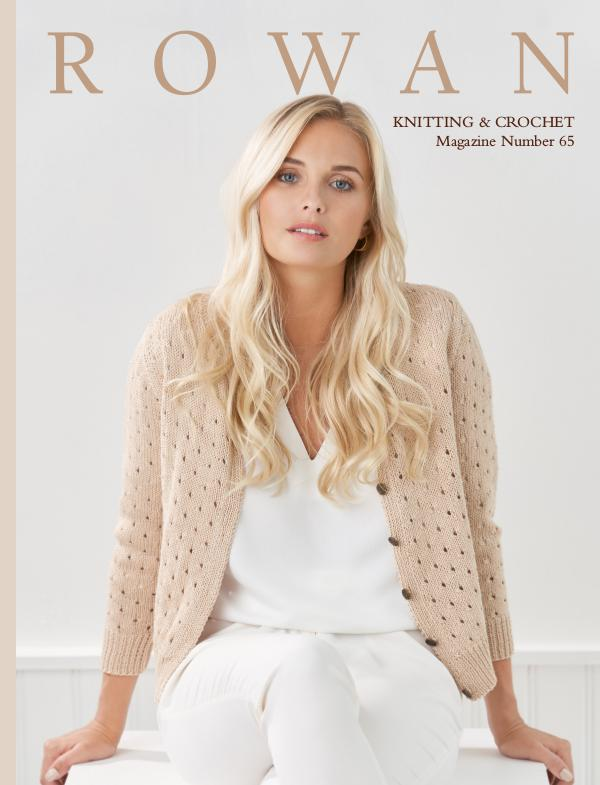 Rowan Yarns Digital Magazine Rowan Magazine 65 (Digital Edition)