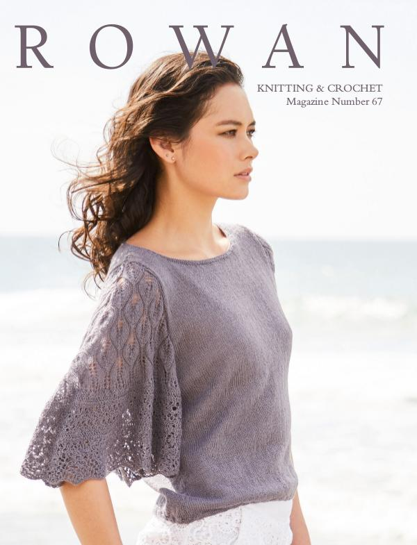 Rowan Yarns Digital Magazine Rowan Magazine 67 (Digital Edition)