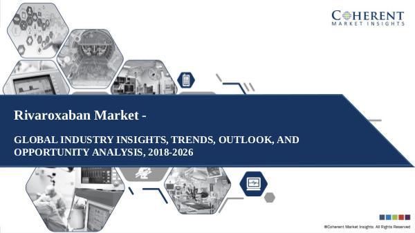 Pharmaceutical Industry Reports Rivaroxaban market