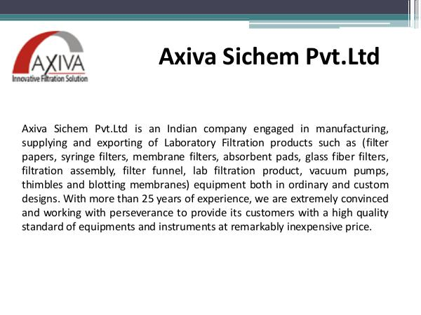 Axiva – Laboratory Filtration Product Manufacturer and Exporter! Axiva - Laboratory Filtration Products