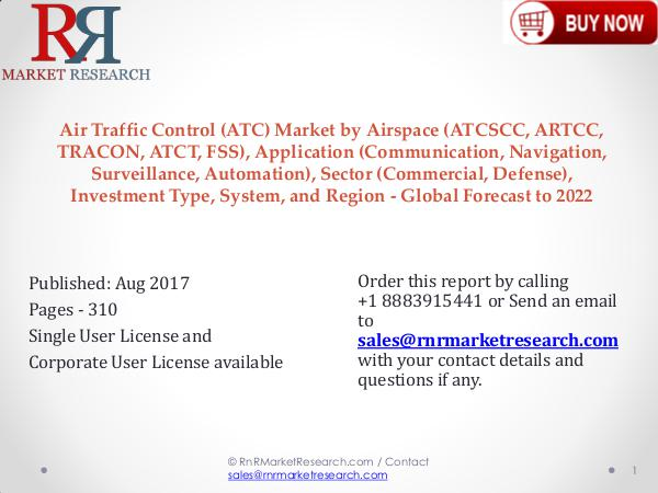 Air Traffic Control Industry to Grow at 12.75% CAGR to 2022 Air Traffic Control (ATC) Market