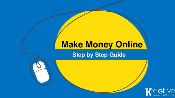 How to Make Money Online – the Ultimate Guide Sep, 2018