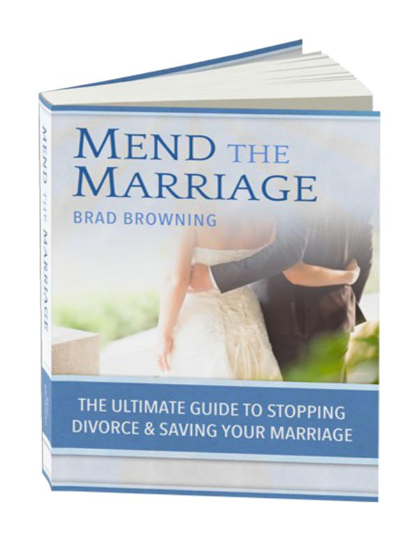 Brad Browning: Mend The Marriage Free, Book Program Download Mend The Marriage PDF