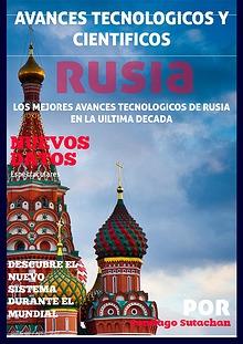 Avances Tecnologicas y Cientificos en Rusia