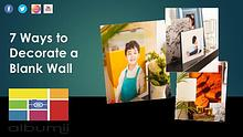 7 Ways to Decorate a Blank Wall