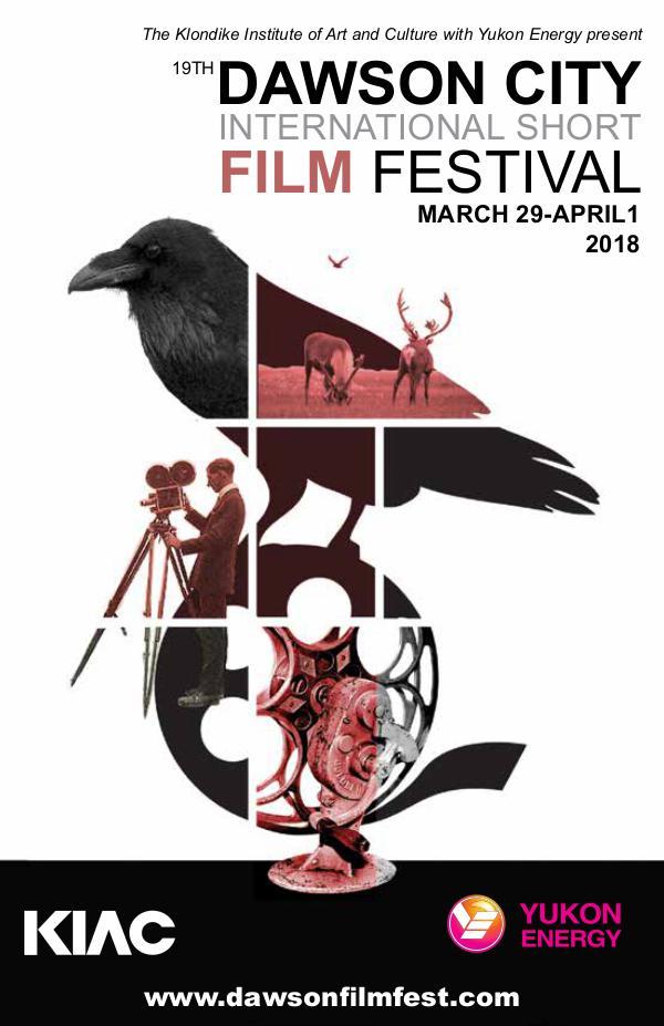 2018 Dawson City International Short Film Festival Program DCISFF_2018_PROGRAM_web