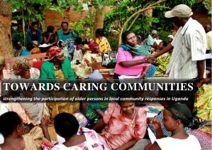 2011 CCP Assessment Report Towards Caring Communities