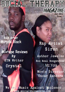 Oct Issue Featuring R&B Artist Miryda Black & Rap Artist Siren OCT ISSUE FEATURING MIRYDA BLACK & SIREN