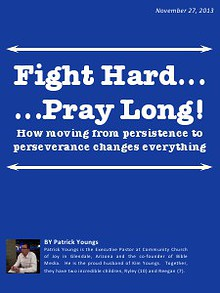 FIGHT HARD/PRAY LONG