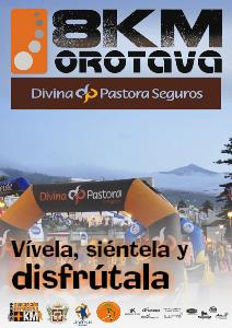 8KM Orotava-Divina Pastora Seguros Previa · Vívela, siéntela y disfútala