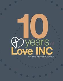 Love INC Ten Year Anniversary