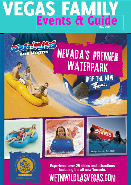 Vegas Family Events & Guide May 2014