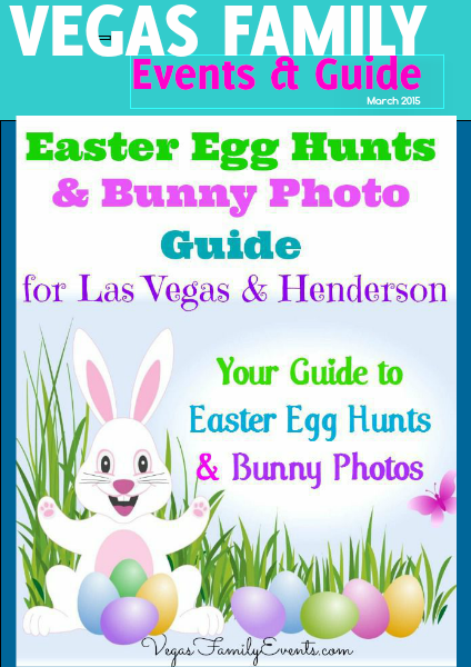 Vegas Family Events & Guide April 2015