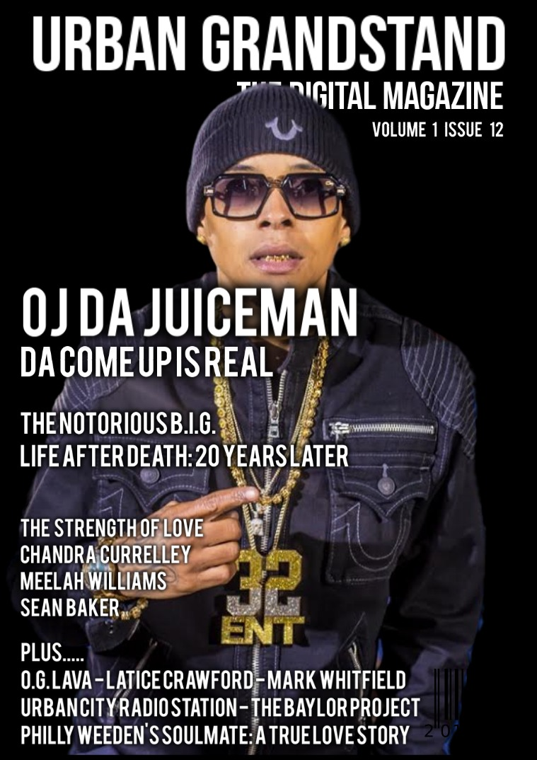 Urban Grandstand Digital Issue 12: OJ Da Juiceman