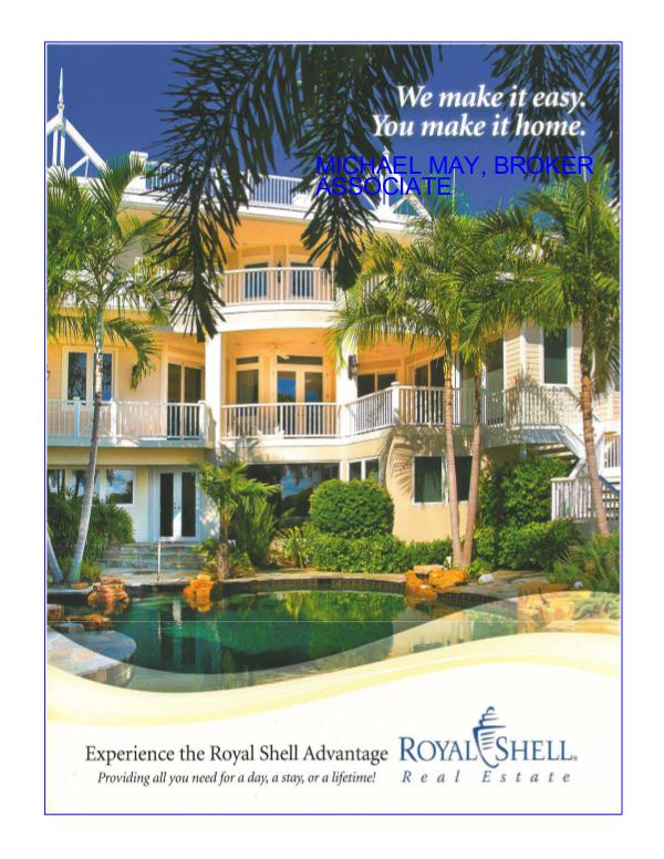 Michael May and Royal Shell Real Estate: A Winning Combination! February 28, 2017