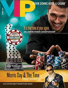 2018 Summer Dover Downs Hotel & Casino VIP Magazine