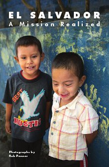 El Salvador - A Mission Realized