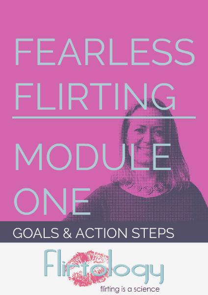 Flirtology - Fearless Flirting Module One