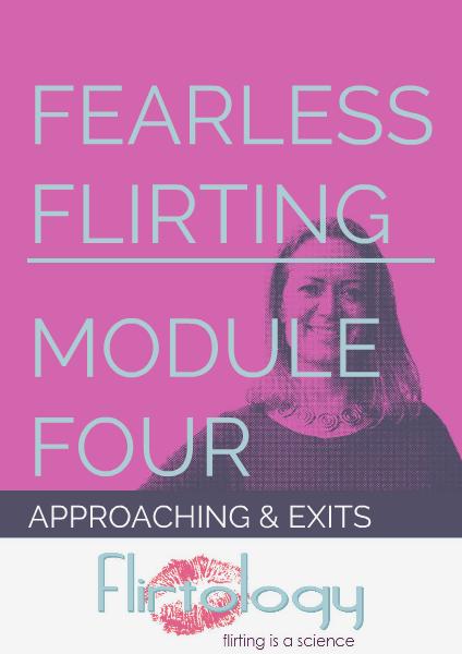 Flirtology - Fearless Flirting Module Four