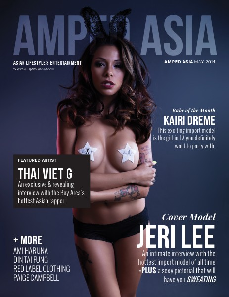 Amped Asia Magazine May 2014: The Swagger Issue