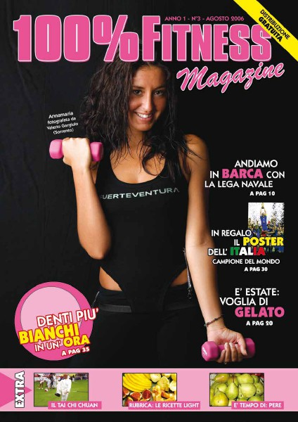 100% Fitness Mag - Anno 0 Agosto 2006