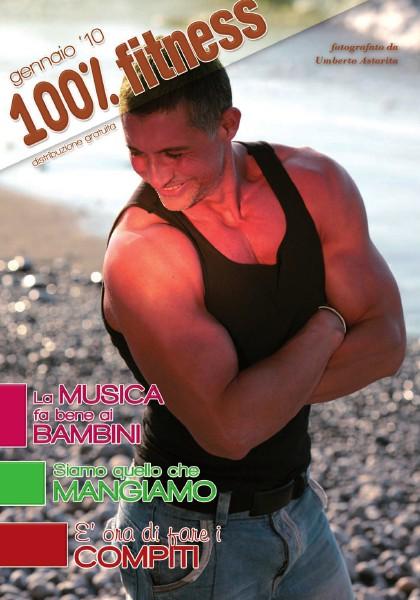 100% Fitness Mag - Anno IV Gennaio 2010