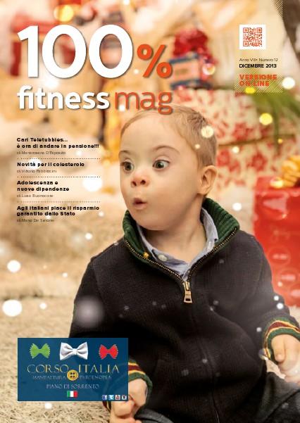 100% Fitness Mag - Anno VII Dicembre 2013