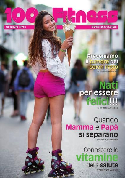 100% Fitness Mag - Anno VII Giugno 2013