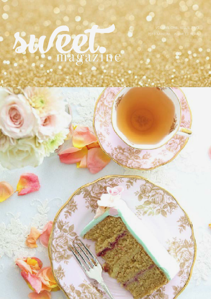 Sweet Magazine 2013 - A Sweet Year Volume One, 2013