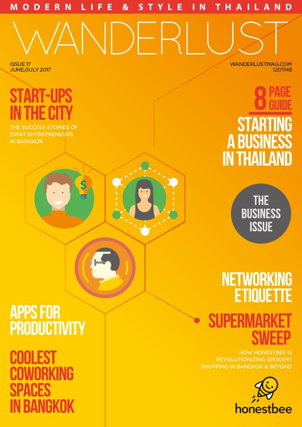 Wanderlust: Expat Life & Style in Thailand June / July 2017: The Business Issue